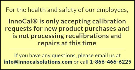 InnoCal is suspending calibration and repair services until further notice